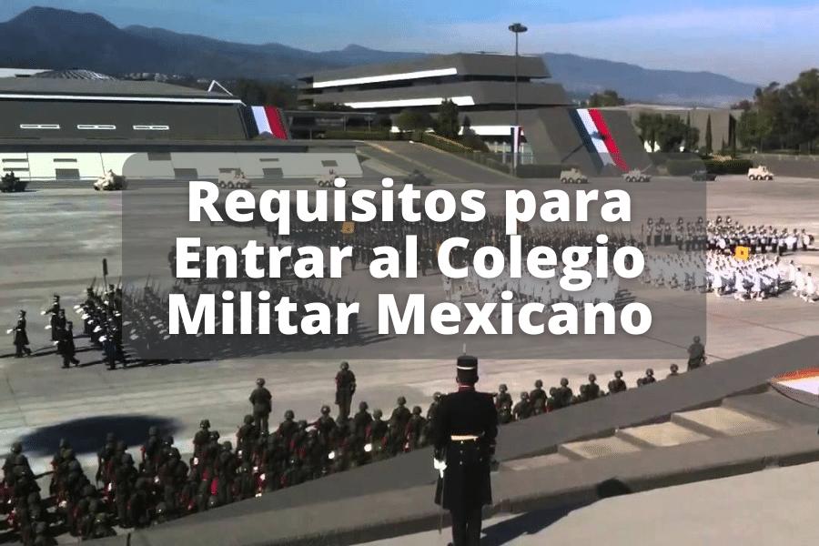 requisitos para entrar al colegio militar